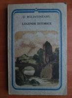 Anticariat: D. Bolintineanu - Legende istorice