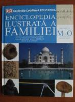 Enciclopedia ilustrata a familiei (volumul 10)