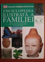 Anticariat: Enciclopedia ilustrata a familiei (volumul 3)