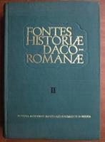 Anticariat: Fontes Historiae Daco-Romanae - Izvoarele istoriei Romaniei (volumul 2: de la anul 300 pana la anul 1000)