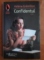 Anticariat: Helene Gremillon - Confidentul