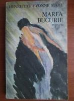 Henriette Yvonne Stahl - Marea bucurie