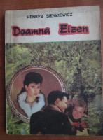 Henryk Sienkiewicz - Doamna Elzen