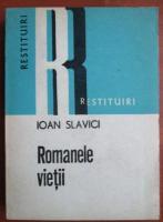 Anticariat: Ioan Slavici - Romanele vietii
