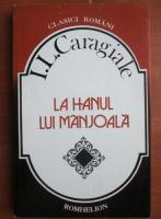Ion Luca Caragiale - La hanul lui Manjoala