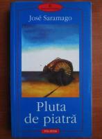 Jose Saramago - Pluta de piatra