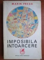 Anticariat: Marin Preda - Imposibila intoarcere
