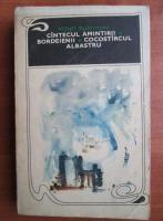 Anticariat: Mihail Sadoveanu - Cantecul amintirii. Bordeienii. Cocostarcul albastru