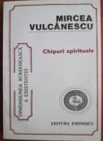 Anticariat: Mircea Vulcanescu - Chipuri spirituale