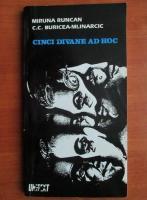 Miruna Runcan - Cinci divane ad hoc