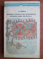 Anticariat: Nicolae Iorga - Istoria literaturii romanesti. Introducere sintetica
