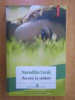 Anticariat: Nuruddin Farah - Ascuns la vedere