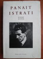 Anticariat: Panait Istrati - Opere alese (volumul 1-Chira Chiralina)