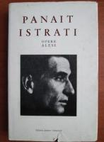 Anticariat: Panait Istrati - Opere alese (volumul 2 - Mos Anghel)