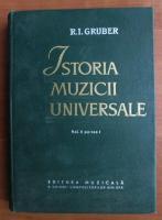 Anticariat: R. I. Gruber - Istoria muzicii universale (volumul 2, partea 1)