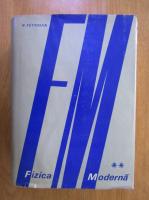 Richard Feynman - Fizica Moderna (volumul 2)