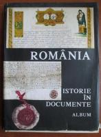 Romania. Istorie in documente (album)