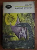Anticariat: Slavici - Spaima zmeilor