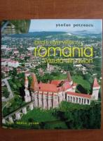 Stefan Petrescu - Romania vazuta din avion. Bird's eye view of Romania