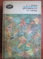 Anticariat: Victor Ion Popa - Ghiceste-mi in cafea