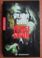 Anticariat: Wilhelm Dietl - Femei spion