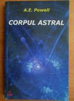 Anticariat: A. E. Powell - Corpul astral