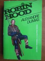 Anticariat: Alexandre Dumas - Robin Hood