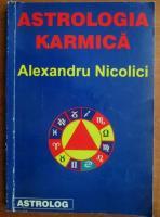 Anticariat: Alexandru Nicolici - Astrologia karmica