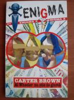 Anticariat: Carter Brown - Al Wheeler nu stie de gluma