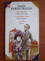 Emilia Pardo Bazan - Hijo del alma / Copilul sufletului. La cabellera de Laura / Pletele Laure. La boda / Nunta