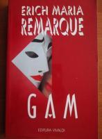 Erich Maria Remarque - Gam