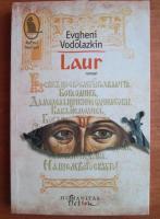 Evgheni Vodolazkin - Laur
