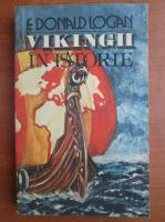 Anticariat: F. Donald Logan - Vikingii in istorie