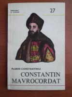 Anticariat: Florin Constantiniu - Constantin Mavrocordat