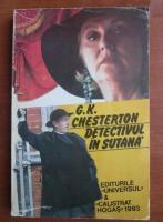G. K. Chesterton - Detectivul in sutana