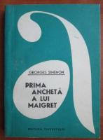 Anticariat: Georges Simenon - Prima ancheta a lui Maigret