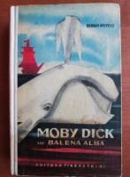 Herman Melville - Moby Dick sau balena alba