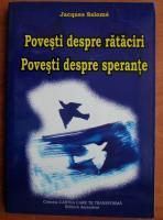 Jacques Salome - Povesti despre rataciri. Povesti despre sperante