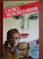 James Hadley Chase - Clubul muschetarilor