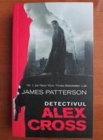 Anticariat: James Patterson - Detectivul Alex Cross