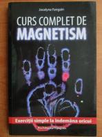 Jocelyne Fangain - Curs complet de magnetism