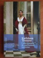 kathleen Tessaro - Colectionara de parfumuri interzise