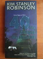 Kim Stanley Robinson - 40 de semne de ploaie