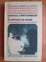 Anticariat: Kostas Assimakopoulos - Copacul care danseaza. Clopotele de seara