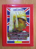 Anticariat: Leon Levitchi - English-Romanian Dictionary. Dictionar Englez-Roman