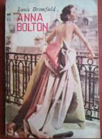 Louis Bromfield - Anna Bolton