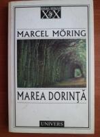 Anticariat: Marcel Moring - Marea dorinta
