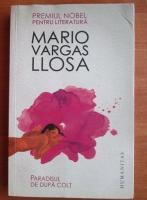 Anticariat: Mario Vargas Llosa - Paradisul de dupa colt