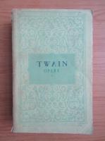 Anticariat: Mark Twain - Opere, volumul 1 (Aventurile lui Tom Sawyer, Aventurile lui Huckleberry Finn)
