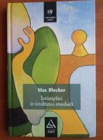 Max Blecher - Intamplari in irealitatea imediata